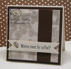 Kren has challenged the Friends of Flourishes design team to create a project to include vellum.  For my card I used the  My Cup Runneth...