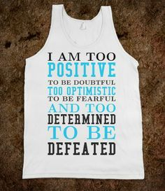 Too Determined to be Defeated tank top tee t shirt