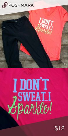 "I Don't Sweat I Sparkle! workout tee Pinkish red colored ""I don't sweat I sparkle"" workout tee. Re-posh, never worn by me. Super cute! In perfect condition. Tops Tees - Short Sleeve"
