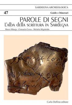 In Sardegna poi, dove la lingua conserva ancora in modo sorprendente preziose sopravvivenze del proprio antichissimo sostrato, il valore della scrittura, capace di tramandare nel tempo questo patrimonio, si rivela ancora più alto. ´Parole di segni´ è una mostra ospitata nel Museo Nazionale di Cagliari