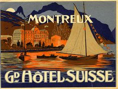 Gorgeous early hotel luggage label by A. Trub for the Hotel Suisse in Montreux Switzerland. Vintage Travel Decor, Vintage Luggage, Vintage Travel Posters, Lausanne, Art Deco Posters, Poster Prints, Evian Les Bains, Road Trip France, Best Suitcases