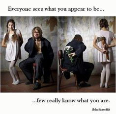 True...don't judge a person on appearance alone, it can be deceptive