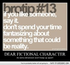 Dear Fictional Character- An extra dimension won't keep us apart! Will Herondale, Jem Carstairs, Percy Jackson, Nico di Angelo, and so many others.  But mainly Will Herondale.