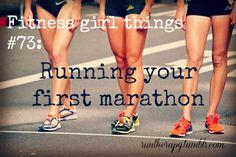 That first marathon.