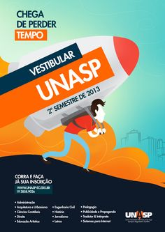 Campanha vestibular UNASP -  2º semestre 2013 Vestibular, Marketing, Branding, Posts, Inspired, Movie Posters, Design, Civil Engineering, Campaign