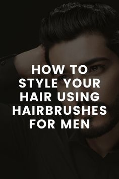 Here's How You Can Style Using Hairbrushes for Men – LIFESTYLE BY PS Mens Hairstyles Fade, Side Part Hairstyles, Short Hairstyles For Thick Hair, Men's Hairstyles, Curly Hair Styles, Straight Thick Hair, Round Hair Brush, Large Curls, Hair Cover