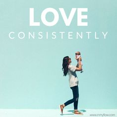 #parenting can be a battle but with these easy steps, you'll be able to #love more consistently and show up as a happier #mother