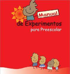 Os dejamos este estupendo manual para hacer experimentos con los más pequeños.