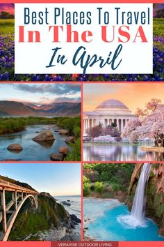 Best Places To Travel In April [In The USA]