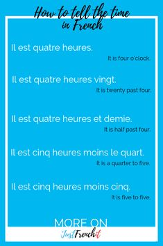 How to tell the time in French? It's one of the basics of French for beginners. I'm going to show you how to tell the time in 5 easy sentences. French Sentences, French Phrases, French Words, French Quotes, Spanish Quotes, French Basics, French For Beginners, Learn French Beginner, French Tips