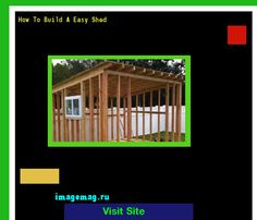 How To Build A Easy Shed 161018 - The Best Image Search