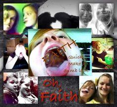 My sister Faith