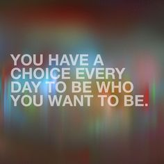 You always have a choice // follow us @motivation2study for daily inspiration