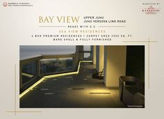 BAY VIEW - Sea View Residences Upper Juhu, Juhu Versova Link road.  • 4 BHK Premium Residences • Ready With OC • 3500 Sq.Ft Carpet Area • Bare Shell and Fully Furnished  #BKandhariproperties #BayView #Upperjuhu #Residential #RealEstate #PremiumProperty #Homes #LuxuryHomes Property Sale, Luxury Homes, House Plans, Oc, Shell, Carpet, Real Estate, How To Plan, Link