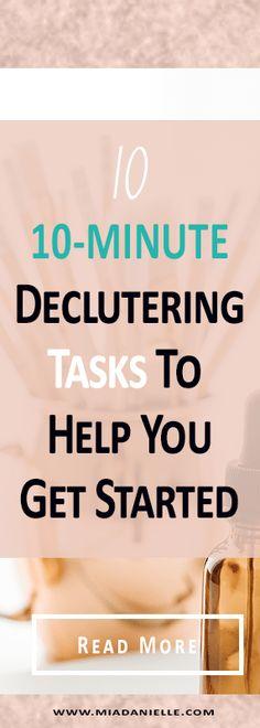 10 10-minute decluttering tasks to help you get started. #declutteryourlife #declutteringtips #organize #minimalism
