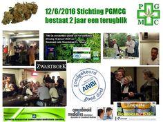 12 juni 2016 Stichting PGMCG bestaat 2 jaar Een terugblik op het eerste jaar: Stichting PGMCG bestaat 1 jaar een terugblik Op 12 juni 2014 is onze Stichting officieel opgericht en ANBIerkend vanaf dat moment.  In juni 2014 hebben we onze eerste afspraak gehad met het Ministerie van VWS.  De Nederlandse vertalingen voor de IACM-Website worden ook verzorgd door Stiching PGMCG, om zo iedereen in Nederland op de hoogte te houden van het laatste nieuws op medicinaal cannabis gebied. Uiteraard…