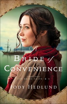 A Bride of Convenience by: Jody Hedlund