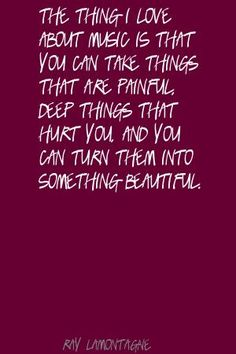 Ray LaMontagne The thing I love about music. Music Lyrics, Music Quotes, Art Music, Words Quotes, Me Quotes, Sayings, Music Love, Music Is Life, Good Music