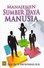 AJIBAYUSTORE  Judul : MANAJEMEN SUMBER DAYA MANUSIA Pengarang : Prof.Dr.H.Edy Sutrisno, M.Si Penerbit : Prenada Media Group