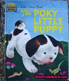 The Poky Little Puppy is adorable