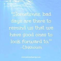 """Do not confuse my bad days as a sign of weakness. Those are actually the days I am fighting my hardest."" – Unknown day Having a Rough Day? Here's 12 Quotes to Help Turn it Around! Rough Day Quotes, Great Day Quotes, Bad Day Quotes, Up Quotes, Dream Quotes, Happy Quotes, Life Quotes, Qoutes, Uncle Quotes"