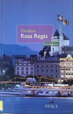 Ginebra: http://kmelot.biblioteca.udc.es/record=b1528581~S1*gag