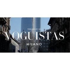 Voguistas da milano ❤ liked on Polyvore featuring pictures, photo and text
