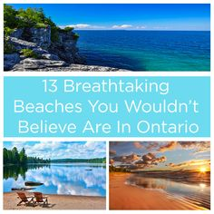 Don't forget your sunscreen. The beaches in Ontario are world-class — the best of the best for surf, sand, and sun.