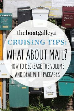 What do you do about mail when you're off cruising for months at a time . . . or full-time? Here's our plan. Living On A Boat, Cruise Boat, I Need To Know, The Real World, Boats, How To Plan, Learning, Life, Ships