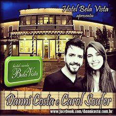 Hoje, 4a. feira, 06/01, tem música ao vivo com Danni Costa e Carol Soufer no Hotel Bela Vista, a partir das...
