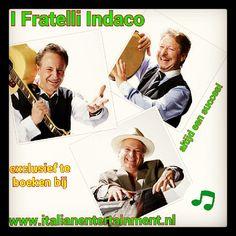 I Fratelli Indaco zijn exclusief te boeken via Italian Entertainment And More - Perfect voor uw zomerfeest, strandfeest, buurtfeest, personeelsfeest kortom ITALIAANS FEEST