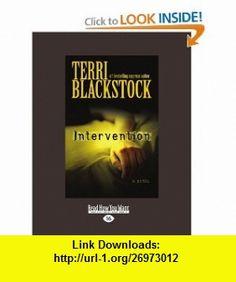 Intervention (9781458724816) Terri Blackstock , ISBN-10: 1458724816  , ISBN-13: 978-1458724816 ,  , tutorials , pdf , ebook , torrent , downloads , rapidshare , filesonic , hotfile , megaupload , fileserve