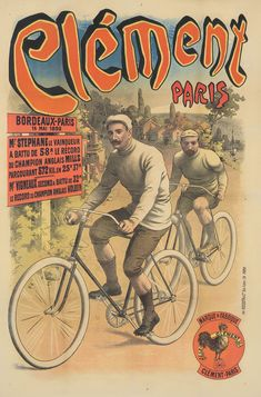 Buy online, view images and see past prices for Clément / Bordeaux-Paris. Invaluable is the world's largest marketplace for art, antiques, and collectibles. Paris Bordeaux, Paris 14, Bicycle Brands, Vintage Cycles, Bicycle Art, Old Ads, Best Artist, France, Vintage Travel