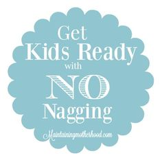 """Going through the list of """"did you's"""" in the morning gets old. We have responsibility charts to help kids get ready with no nagging from me in the morning."""