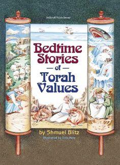 Bedtime Stories of Torah Values by Shmuel Blitz https://www.amazon.com/dp/1578194989/ref=cm_sw_r_pi_dp_x_zbw0yb93EH993