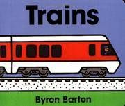 Trains Board Book By Byron Barton - Used Books - from HawkingBooks and Biblio.com