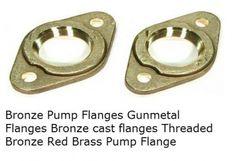 #BronzePumpFlanges  #BronzePumpFlanges  #GunmetalFlanges  #Bronzecastflanges  #ThreadedBronze #RedBrassPumpFlange