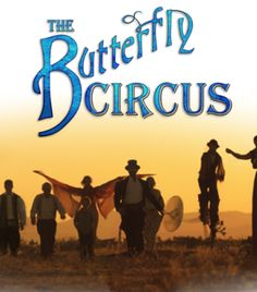 Checkout the movie The Butterfly Circus on Christian Film Database: http://www.christianfilmdatabase.com/review/butterfly-circus/
