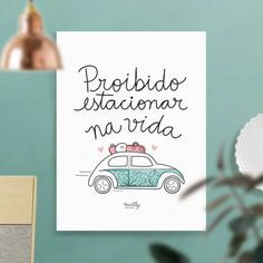 Mantly • Carinhas Motivational Quotes, Inspirational Quotes, Frases Humor, Poster S, Creative Journal, Some Words, Quotations, Best Quotes, Texts