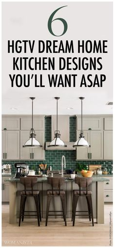 6 HGTV Dream Home Kitchen Designs Tips You'll Want ASAP - Include these in your next home kitchen renovation or DIY project.