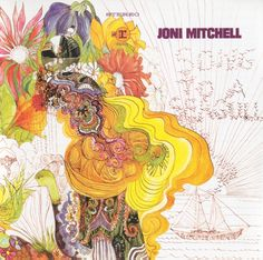 Joni Mitchell, artwork for her debut album Song to a Seagull, 1968.Source