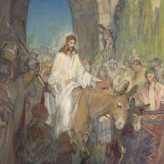 Minerva Teichert- Christ's Entry Into Jersalem from Latter-Day Home