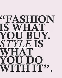 Boom! Fashion Designer Quotes, Fashion Style Quotes, Quotes About Fashion, Motivational Quotes, Positive Quotes, Inspirational Quotes, Favorite Quotes, Vintage Quotes, Dress Outfits