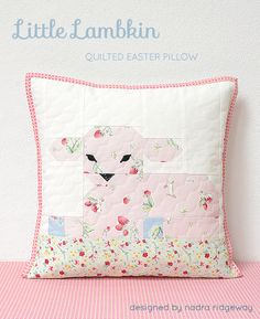 The Little Lambkin quilted pillow is a quick and easy Easter sewing project, that you'll love! Click here for the pattern! Fabric: Bunnies and Cream by Riley Blake Designs