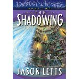 Powerless: The Shadowing (Kindle Edition)By Jason Letts