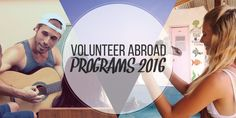 Volunteer abroad programs 2016 with IVHQ