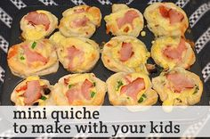 Mini Quiche recipe - easy enough that your kids can get involved in the cooking!