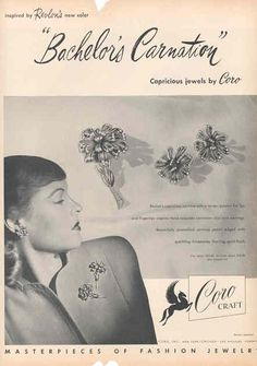 """CoroCraft ad, """"Bachelor's Carnation"""", date unknown. If you know the date, please contact me. Also, """"Capricious Jewels by Coro"""". Permit me to say, that model is not looking terribly capricious; perhaps a dictionary would have been helpful."""