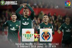 Prediksi Real Betis vs Villarreal 3 Februari 2018        SBOBETSPORTBOOK  - Prediksi Real Betis vs Villarreal 3 Februari 2018 - Pertandin...