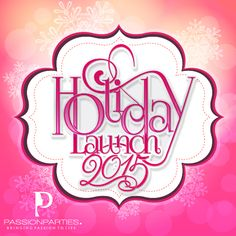 Learn about Passion Parties opportunity and Passion Parties sisterhood at our holiday launch! Go to our events page on Facebook to find a location near you!